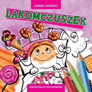 łakomczuszek, Daniel Paweł Sikorski