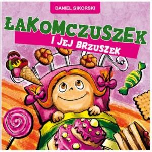 łakomczuszek, Daniel Sikorski