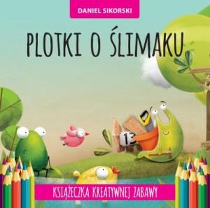Daniel Paweł Sikorski, plotki o ślimaku