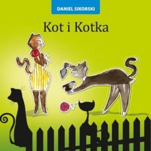 Daniel Sikorski, Kot i kotka