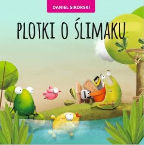Daniel Sikorski, Plotki o ślimaku