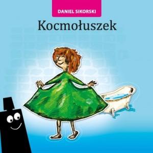 Daniel Sikorski, kocmołuszek