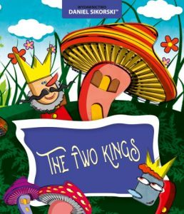 Daniel Sikorski - the two kings