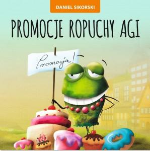 Daniel Sikorski,Promocje ropuchy agi