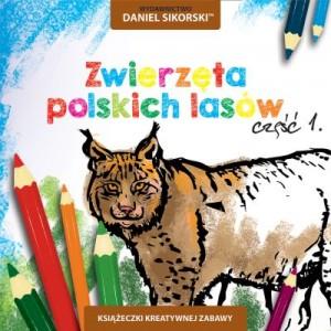 Wydawnictwo Daniel Sikorski, Zwierząta polskich lasów cz.1