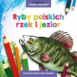 Wydawnictwo Daniel Sikorski, ryby polskich rzek i jezior