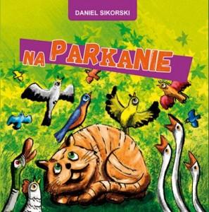 na pparkanie, Daniel Sikorski