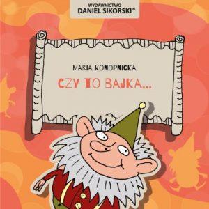 Maria Konopnicka Wydawnictwo Daniel Sikorski