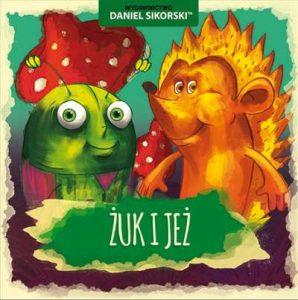Wydawnictwo_Daniel_Sikorski_Zuk_i_jeż