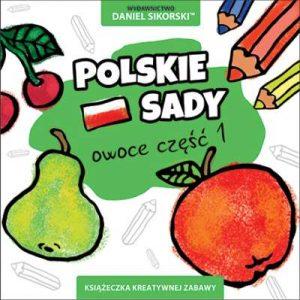 polskie_sady_wydawnictwo_daniel_sikorski